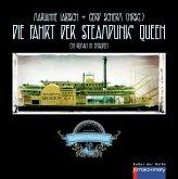 Die Fahrt der Steampunk Queen (eBook, ePUB)
