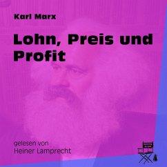 Lohn, Preis und Profit (Ungekürzt) (MP3-Download) - Marx, Karl
