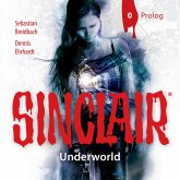 Sinclair, Staffel 2: Underworld, Folge: Prolog (MP3-Download)