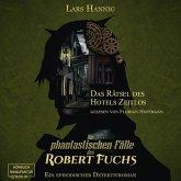 Das Rätsel des Hotels Zeitlos - Ein Fall für Robert Fuchs - Steampunk-Detektivgeschichte, Band 3 (ungekürzt) (MP3-Download)