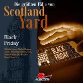 Die größten Fälle von Scotland Yard, Folge 46: Black Friday (MP3-Download)