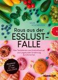 Raus aus der Esslust-Falle (eBook, ePUB)