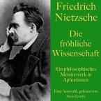 Friedrich Nietzsche: Die fröhliche Wissenschaft (MP3-Download)