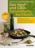 Das Hanf- und CBD-Gesundheitskochbuch (eBook, ePUB)