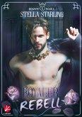 Rosavia Royals: Royaler Rebell (eBook, ePUB)