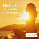 Meditation in der frühen Schwangerschaft (MP3-Download)