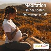 Meditation in der späten Schwangerschaft (MP3-Download)
