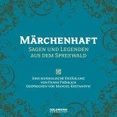 Märchenhaft - Sagen und Legenden aus dem Spreewald, 1 Audio-CD