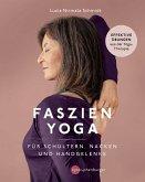Faszien-Yoga für Schultern, Nacken und Handgelenke