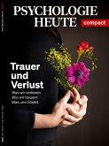 Psychologie Heute Compact 64: Trauer und Verlust