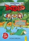 Tom Turbo - Lesestark - Das Ungeheuer im Waldsee