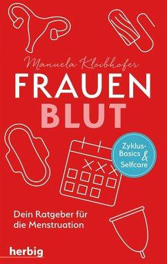 Frauenblut - Kloibhofer, Manuela
