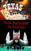 Texas Hold'em - From Beginning to Winning (eBook, ePUB)