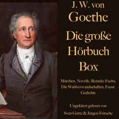 Johann Wolfgang von Goethe: Die große Hörbuch Box (MP3-Download) - Goethe, Johann Wolfgang von