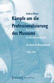 Kämpfe um die Professionalisierung des Museums (eBook, PDF)