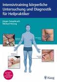Intensivtraining körperliche Untersuchung und Diagnostik für Heilpraktiker (eBook, PDF)