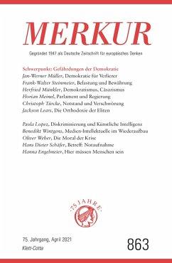 MERKUR Gegründet 1947 als Deutsche Zeitschrift für europäisches Denken - 2021-04 (eBook, ePUB)