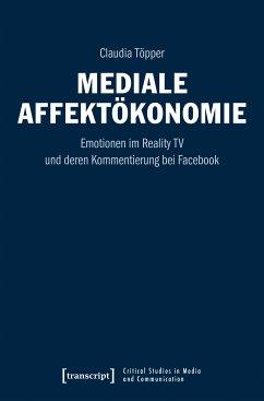 Mediale Affektökonomie (eBook, PDF) - Töpper, Claudia