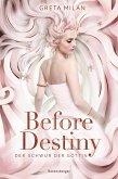 Before Destiny / Der Schwur der Göttin Bd.2 (eBook, ePUB)