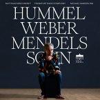 Hummel Weber Mendelssohn
