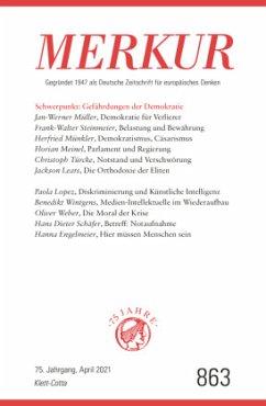 MERKUR Gegründet 1947 als Deutsche Zeitschrift für europäisches Denken - 2021-04