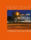Restlicht. Osram München