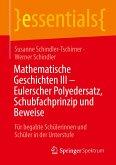 Mathematische Geschichten III - Eulerscher Polyedersatz, Schubfachprinzip und Beweise