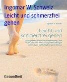 Leicht und schmerzfrei gehen (eBook, ePUB)