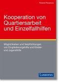 Kooperation von Quartiersarbeit und Einzelfallhilfen (eBook, PDF)