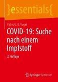 COVID-19: Suche nach einem Impfstoff