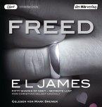 Freed - Fifty Shades of Grey. Befreite Lust von Christian selbst erzählt / Grey Bd.3 (3 MP3-CDs)