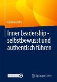 Inner Leadership - selbstbewusst und authentisch führen