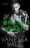 Brutal und Bereit (eBook, ePUB)