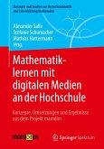 Mathematiklernen mit digitalen Medien an der Hochschule