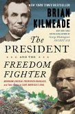 The President and the Freedom Fighter (eBook, ePUB)