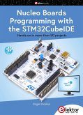 Nucleo Boards Programming with the STM32CubeIDE (eBook, PDF)