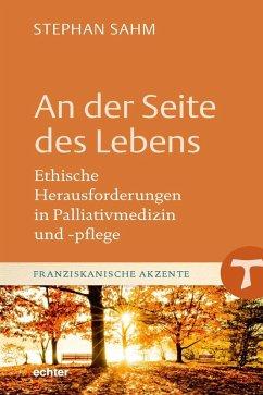 An der Seite des Lebens (eBook, ePUB) - Sahm, Stephan