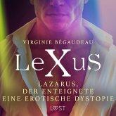 LeXuS: Lazarus, der Enteignete - Eine erotische Dystopie (MP3-Download)