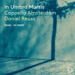 In Umbra Mortis - Reuss,Daniel/Cappella Amsterdam