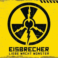 Liebe Macht Monster - Eisbrecher