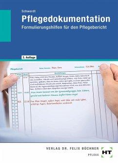 eBook inside: Buch und eBook Pflegedokumentation - Schwerdt, Christine