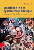 Emotionen in der systemischen Therapie