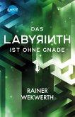 Das Labyrinth kennt keine Gnade / Labyrinth Bd.3