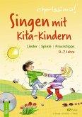 Singen mit Kita-Kindern - Lieder   Spiele   Praxistipps