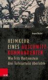 Heimkehr eines Auschwitz-Kommandanten