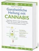 Ganzheitliche Heilung mit Cannabis