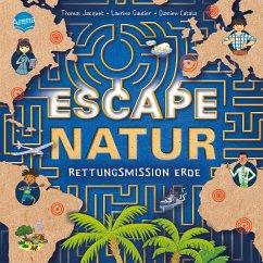 Escape Natur. Rettungsmission Erde - Jacquet, Thomas;Gautier, Laurine