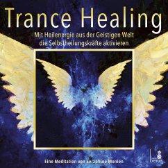 Trance Healing   Mit Heilenergie aus der Geistigen Welt die Selbstheilungskräfte aktivieren   geführte Meditation   Engel-Meditation   Heilmeditation