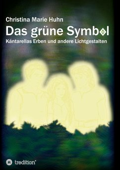Das grüne Symbol - Huhn, Christina Marie