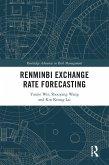 Renminbi Exchange Rate Forecasting (eBook, ePUB)